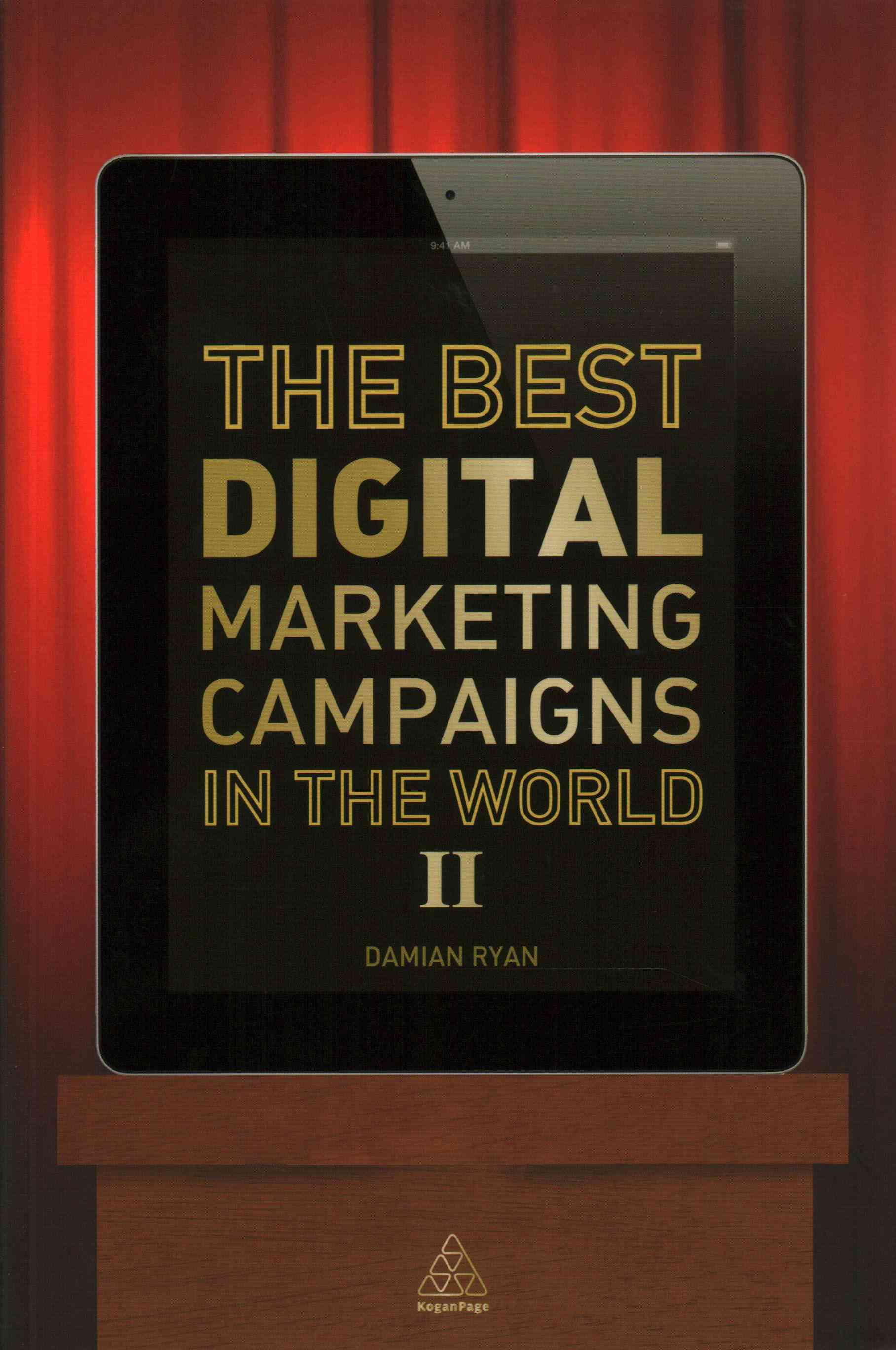 The Best Digital Marketing Campaigns in the World By Ryan, Damian/ Jones, Calvin