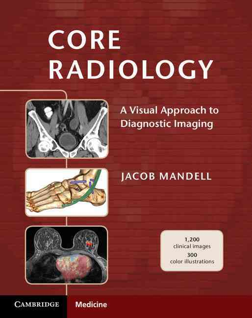 Core Radiology By Mandell, Jabob